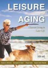9781571676986-1571676988-Leisure & Aging: Ulyssean Living in Later Life