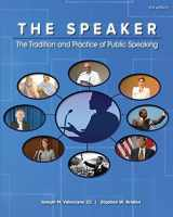9781598718171-1598718177-The Speaker: The Tradition and Practice of Public Speaking