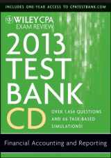 Wiley CPA Exam Review 2013 Test Bank CD, Financial Accounting and Reporting