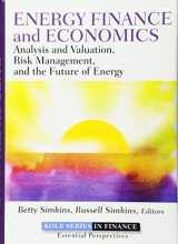 9781118017128-1118017129-Energy Finance and Economics: Analysis and Valuation, Risk Management, and the Future of Energy