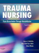 9781416037729-1416037721-Trauma Nursing: From Resuscitation Through Rehabilitation