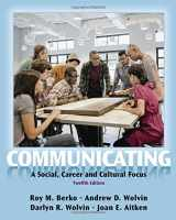 9780205029419-0205029418-Communicating: A Social, Career, and Cultural Focus