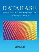 9780983332428-0983332428-Database Design, Application Development, and Administration, Sixth Edition