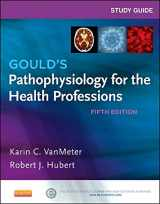 9780323240864-0323240860-Study Guide for Gould's Pathophysiology for the Health Professions
