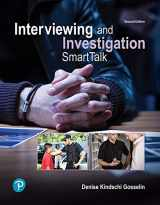 9780134868196-0134868196-Interviewing and Investigation: SmartTalk (2nd Edition) (What's New in Criminal Justice)