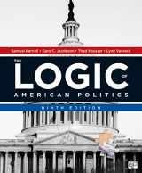 9781544322995-1544322992-The Logic of American Politics