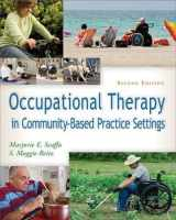 9780803625808-0803625804-Occupational Therapy in Community-Based Practice Settings