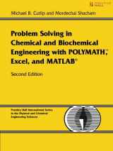9780131482043-0131482041-Problem Solving in Chemical and Biochemical Engineering with POLYMATH, Excel, and MATLAB (2nd Edition)
