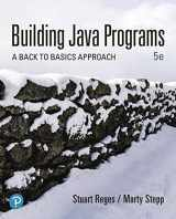 9780135472118-0135472113-Building Java Programs: A Back to Basics Approach, Loose Leaf Edition (5th Edition)