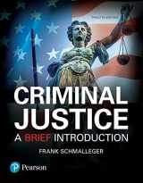 9780134559780-0134559789-Criminal Justice: A Brief Introduction, Student Value Edition (12th Edition)
