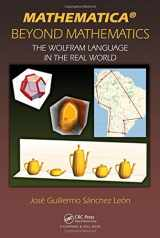 9781498796293-149879629X-Mathematica Beyond Mathematics: The Wolfram Language in the Real World