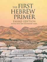 9780939144150-0939144158-The First Hebrew Primer: The Adult Beginner's Path to Biblical Hebrew, Third Edition