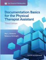 9781630914028-1630914029-Documentation Basics for the Physical Therapist Assistant