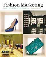9781563677380-1563677385-Fashion Marketing: Theory, Principles & Practice