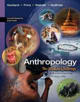 9781133941323-113394132X-Anthropology: The Human Challenge