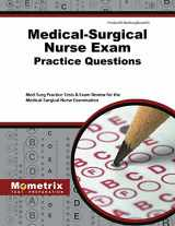 9781627337885-1627337881-Medical-Surgical Nurse Exam Practice Questions: Med-Surg Practice Tests & Exam Review for the Medical-Surgical Nurse Examination