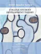 9780558929732-0558929737-College Student Development Theory (Ashe Reader Series)