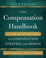 9780071836999-0071836993-The Compensation Handbook, Sixth Edition: A State-of-the-Art Guide to Compensation Strategy and Design
