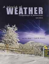 9781465298393-1465298398-A World of Weather: Fundamentals of Meteorology