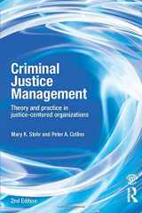 9780415540513-0415540518-Criminal Justice Management, 2nd ed.: Theory and Practice in Justice-Centered Organizations