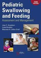 9781944883515-1944883517-Pediatric Swallowing and Feeding: Assessment and Management, Third Edition