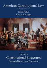 9781611638103-1611638100-American Constitutional Law, Volume One: Constitutional Structures: Separated Powers and Federalism, Eleventh Edition