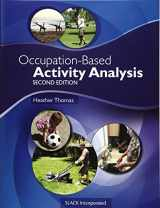 9781617119675-1617119679-Occupation-Based Activity Analysis