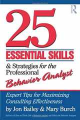 9780415800686-0415800684-25 Essential Skills and Strategies for the Professional Behavior Analyst: Expert Tips for Maximizing Consulting Effectiveness