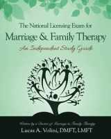 9780692537114-0692537112-The National Licensing Exam for Marriage and Family Therapy: An Independent Study Guide