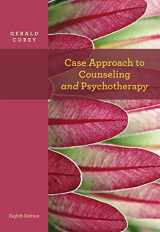 Case Approach to Counseling and Psychotherapy (PSY 641 Introduction to Psychotherapy)