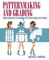 9780133514360-0133514366-Patternmaking and Grading Using Gerber's AccuMark Pattern Design Software