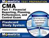 9781609714178-1609714172-CMA Part 1 - Financial Reporting, Planning, Performance, and Control Exam Flashcard Study System: CMA Test Practice Questions & Review for the Certified Management Accountant Exam (Cards)