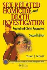 9781439826553-1439826552-Sex-Related Homicide and Death Investigation: Practical and Clinical Perspectives, Second Edition (Practical Aspects of Criminal and Forensic Investigations)