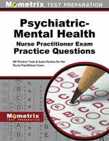 9781516707515-1516707516-Psychiatric-Mental Health Nurse Practitioner Exam Practice Questions: NP Practice Tests & Exam Review for the Nurse Practitioner Exam