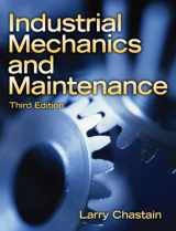9780135150962-0135150965-Industrial Mechanics and Maintenance (3rd Edition)