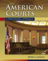 9780763755287-0763755281-The American Courts: A Procedural Approach