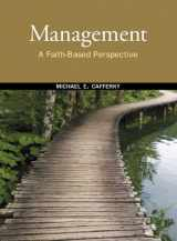 9780136058342-0136058345-Management: A Faith-Based Perspective