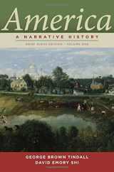 America: A Narrative History (Brief Ninth Edition)  (Vol. 1)