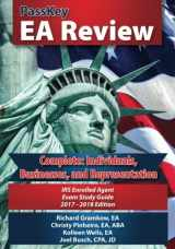 9780998611846-0998611840-PassKey EA Review Complete: Individuals, Businesses, and Representation: IRS Enrolled Agent Exam. Study Guide 2017-2018 Edition