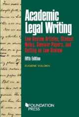 9781634598880-1634598881-Academic Legal Writing: Law Rev Articles, Student Notes, Seminar Papers, and Getting on Law Rev (Coursebook)