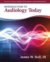 9780205569236-0205569234-Introduction to Audiology Today (Allyn & Bacon Communication Sciences and Disorders)