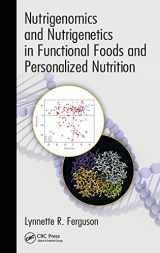9781439876800-1439876800-Nutrigenomics and Nutrigenetics in Functional Foods and Personalized Nutrition