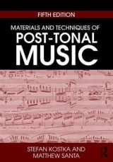 9781138714199-1138714194-Materials and Techniques of Post-Tonal Music