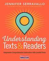 9780325108926-0325108927-Understanding Texts & Readers: Responsive Comprehension Instruction with Leveled Texts
