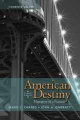 9780205790418-0205790410-American Destiny: Narrative of a Nation, Combined Volume (4th Edition)