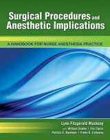 9780763780579-076378057X-Surgical Procedures and Anesthetic Implications: A Handbook for Nurse Anesthesia Practice