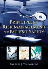 9780763774059-0763774057-Principles of Risk Management and Patient Safety