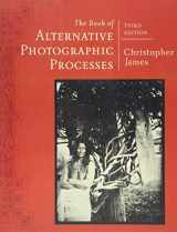 9781285089317-1285089316-The Book of Alternative Photographic Processes
