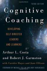 9781442223653-1442223650-Cognitive Coaching: Developing Self-Directed Leaders and Learners (Christopher-Gordon New Editions)