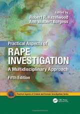 Practical Aspects of Rape Investigation: A Multidisciplinary Approach, Fifth Edition (Practical Aspects of Criminal and Forensic Investigations)